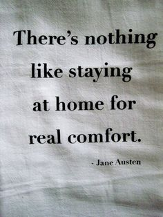 There's nothing like staying at home for real comfort #sleep #quote