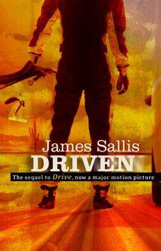 DRIVEN by James Sallis..