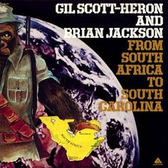 Gil Scott-Heron - From South Africa To South Carolina, Black