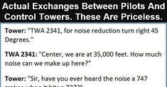 Click To Enlarge Actual Exchanges Between Pilots And Control Towers. The Last One Is Gold.