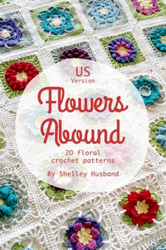 """20 beautiful 6"""" #Crochet Floral Square Patterns in new ebook by Spincushions"""
