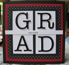 GRAD by Susie B - Cards and Paper Crafts at Splitcoaststampers