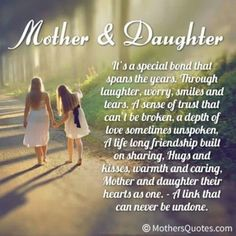 """Looking for the best mother and daughter quotes? Check out our collection of the best quotes and sayings below. Top Mother Daughter Quotes """"A mother is a daughter's best friend. Famous Mothers Day Quotes, Mom Quotes From Daughter, I Love My Daughter, My Beautiful Daughter, My Love, Mother Daughters, Happy Birthday Daughter From Mom, Three Daughters, Daughters Day Quotes"""