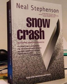 Neal Stephenson's Snowcrash translated in greek by Dimitris Arvanitis. #snowcrash #cyberpunk #nealstephenson #bookstagram  #greektranslation #bookcover