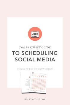"""The Ultimate Guide to Social Media. Download the free """"Share Your Content"""" scheduler with best times to post and share image size dimensions for each social platform."""