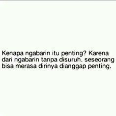 Quotes Indonesia, Qoutes, Reflection, Math Equations, Quotations, Quotes, Quote, Shut Up Quotes