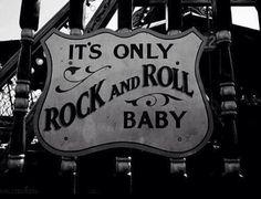 Rock n roll!