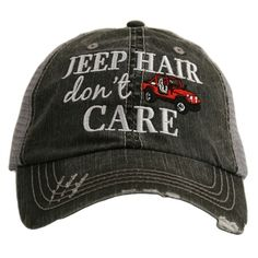 44103d630cd Jeep Hair Don t Care Trucker s Cap. Adjustable tap and mesh back. Order