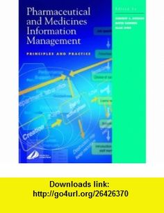 Pharmaceutical and Medicines Information Management Principles and Practice (9780443064012) Andrew S. Robson, David Bawden, Alan Judd , ISBN-10: 0443064016  , ISBN-13: 978-0443064012 ,  , tutorials , pdf , ebook , torrent , downloads , rapidshare , filesonic , hotfile , megaupload , fileserve