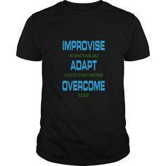 Improvise Adapt Overcome T-Shirts, Hoodies. VIEW DETAIL ==► https://www.sunfrog.com/LifeStyle/Improvise-Adapt-Overcome-Black-Guys.html?id=41382