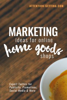 28 Great Marketing Ideas for Small Businesses Selling Online | Attention Getting