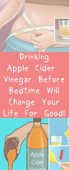 Drinking Apple Cider Vinegar Before Bedtime Will Change Your Life For Good! #health #diy #drink #detox #fitness #beauty #women