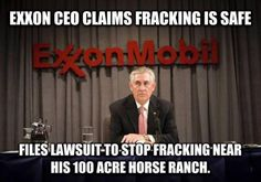 You can't make this stuff up.  http://crooksandliars.com/2014/02/exxon-mobil-ceo-rex-tillerson-local