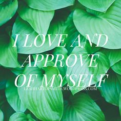 Affirmation of the Week inspired by Louise Hay's You Can Heal Your Life