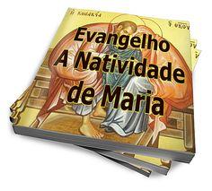 Evangelho - A Natividade De Maria :: Serginho-sucesso