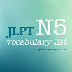 JLPT N5 Vocabulary List