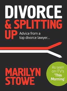 Marilyn's book, Divorce & Splitting Up: Advice From a Top Divorce Lawyer, includes checklists, case studies and FAQs divorce advice for women Marriage Separation, Divorce Online, Parental Responsibility, Divorce Court, Divorce Party, Divorce Mediation, Divorce Process, Divorce Lawyers, Divorce Books