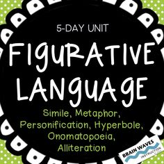 6 Types of Figurative Language in 5 Days!  Each lesson includes guided notes, independent practice, reading comprehension, and super fun and engaging activities.
