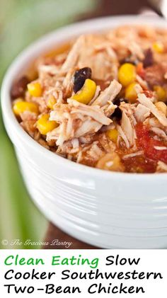 Clean Eating Slow Cooker Southwestern Two-Bean Chicken Recipe. Pin and share...