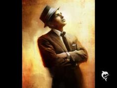 Frank Sinatra-That's Life - http://www.youtube.com/watch?v=VzPOn9rYty8=related