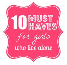 10 Must Have Items for Girls Who Live Alone