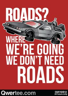 Most memorable quotes and Meme from Back To The Future movie. Find Gigawatts important and funny quotes from Doc Brown and Marty McFly riding Delorean f-ing the time. Back To The Future Party, The Future Movie, Posters Geek, Movie Posters, Funny Tee Shirts, T Shirt, Science Fiction, Future Quotes, Future Days
