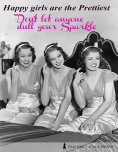 Happy girls are the Prettiest... Don't let anyone dull your Sparkle #damhag #vintagedresses #quotes #happiness #audreyhepburn #vintage #girls #pictures #winks