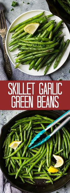 These Skillet Garlic Green Beans are a quick and s…