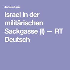 Israel in der militärischen Sackgasse (I) — RT Deutsch