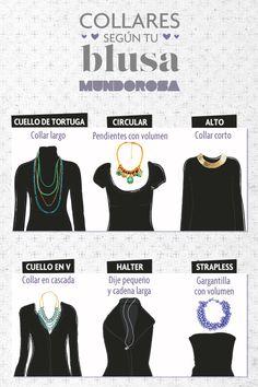 Guía de collares según el estilo de tu blusa. Combina a la perfección www.facebook.com/AleSalasmx