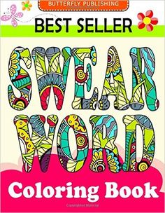 Amazon.com: Swear word coloring book: Relaxation Series : Coloring Books For Adults, coloring books for adults relaxation, coloring book for grown ups, COLORAMA Coloring Book (Volume 1) (9781522921356): Swear word coloring book, swearing coloring book, cursing coloring book: Books