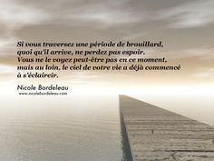 Citations de Nicole | Nicole Bordeleau Quoi Qu'il Arrive, Miracle Morning, Think, Positive Life, Positive Affirmations, Life Quotes, Positivity, Beach, Water