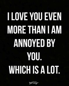 15 Marriage Quotes That EVERY Married Couple Can Relate To — For Better Or Worse Wedding Day & Inspiration & Sayings & Quote & Well Wishes & Marriage & Couple & Love & Romantic Heartwarming & Toast & Inspiration Love Quotes For Him Funny, Love My Husband Quotes, Live Quotes For Him, Love Quotes For Him Romantic, Husband Humor, Love Yourself Quotes, Funny Husband Quotes, Husband Love Funny, Funny Couple Quotes
