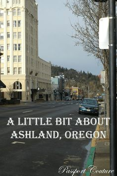 Living and working in #Ashland, Oregon.