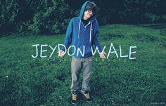 Jeydon Wale <3