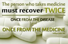 """""""The person who takes medicine must recover twice - once from the disease and once from the medicine. Twice Once, Infographics, Medicine, Motivation, Infographic, Infographic Illustrations, Daily Motivation, Medical, Info Graphics"""