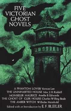 Five Victorian Ghost Novels by E. F. Bleiler (Editor)