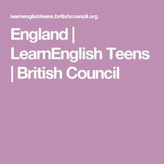 England   LearnEnglish Teens   British Council