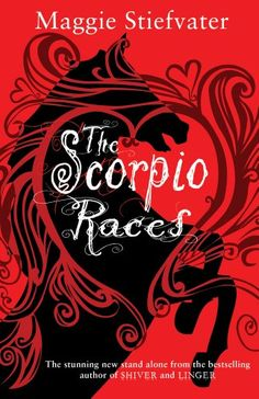 The latest news about the 2012 Printz Honor Book The Scorpio Races, by NYT Bestselling Author Maggie Stiefvater. Cool Books, Ya Books, Books To Read, Maggie Stiefvater, The Scorpio Races, 404 Pages, Beautiful Book Covers, Book Suggestions, Scorpio