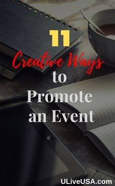 11 Creative Ways to Promote An Event. Without spending a big budget or get celebrities to talk about it you can use these creative ways to promote an event for making it a big success.