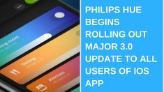 Daily Tech News - Philips Hue Begins Rolling Out Major 3.0 Update to All Users of iOS App #mobile #devices #Philips #Hue #Begins #Rolling #Out #Major #Update #All #Users #iOS #App