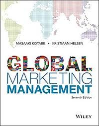 Global Marketing Management 7th Edition Masaaki Kotabe Kristiaan Helsen Answers Ebook Marketing Marketing Manager Marketing