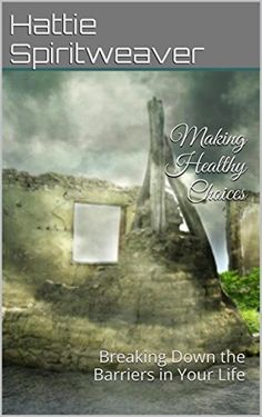 45 minutes: Making Healthy Choices: Breaking Down the Barriers in Your Life by Hattie Spiritweaver, http://www.amazon.com/dp/B00QLI2C4M/ref=cm_sw_r_pi_dp_A8Fvvb16CTP3M