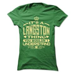 I Love IT IS LANGSTON THING AWESOME SHIRT Shirts & Tees