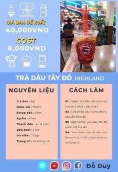 Trà dâu tây đỏ Coffee Shop Business, My Coffee Shop, Coffee Store, Highlands Coffee, Milk Tea Recipes, How To Make Drinks, Fruit Tea, Cafe Food, Bubble Tea