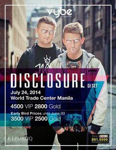 WHEN: DISCLOSURE LIVE IN MANILA 2014 / WORLD TRADE CENTER JULY 24