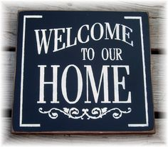 welcome to our home signs - Google Search