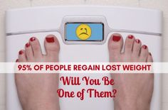 You did it! You worked hard and lost the weight--but will you keep it off? Research shows that 95 percent of people will struggle with keeping it off. Discover the 10 reasons why people often regain weight and learn how to increase your chances of maintenance.
