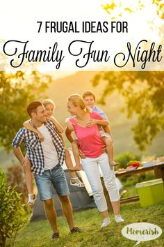 7 Frugal Family Fun