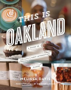 The Boutiquification of Oakland - Condé Nast Traveler